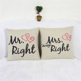 Mr. Right Mrs. Always Right Cushion