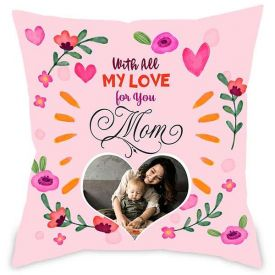 My Love Mom Personalised Cushion