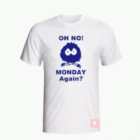 Monday Again T-Shirt