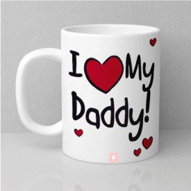 I Love My Dady Mug