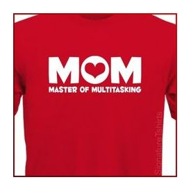 Mom Master of Multitasking T-shirt