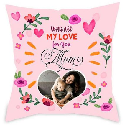 My Love Mom Personalised Cushion