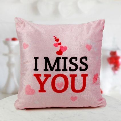 Miss you Cushion with filler