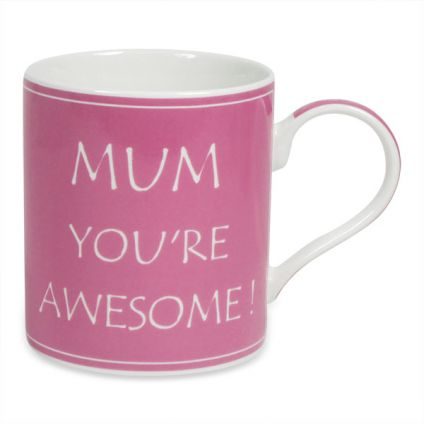 MOM YOU ARE AWESOME PINK MUG