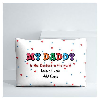My Daddy is the bestest personalized pillow