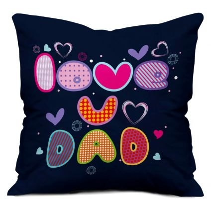 Cute Love You Dad Blue Small Cushion with Filler 12X12