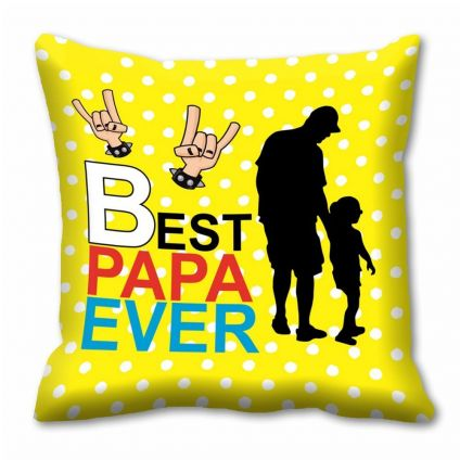 Best Papa Ever Cushion Cover (12x12)