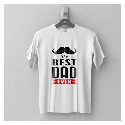 The Best Dad Ever White T-shirt